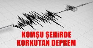 Komşu Şehirde Deprem