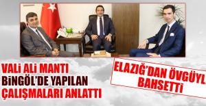 Bingöl Valisi Ali Mantı, Bingöl ve Elazığ'ı Değerlendirdi