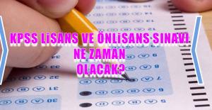 2018 KPSS Lisans Ve Önlisans Sınavı Ne Zaman Olacak?