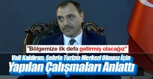 """Elazığ turizm merkezi olacak"""