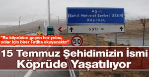 Şehidimizin İsmi Türkiye'nin En Uzun 4. Asma Köprüsünde Yaşatılıyor