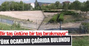 Türk Ocakları Çağrıda Bulundu