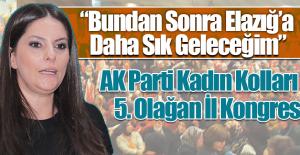 AK Parti Elazığ Kadın Kolları 5. Olağan İl Kongresi Gerçekleşti