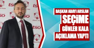 Arslan, ETSO Seçimleriyle İlgili Açıklama Yaptı