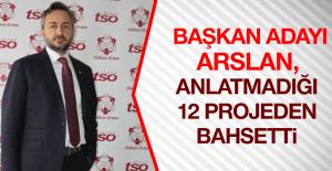 Arslan, Projelerinin Detaylarını Açıkladı
