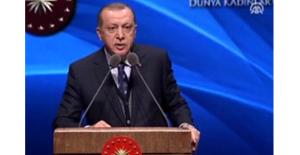 Cumhurbaşkanı Erdoğan, Dünya Kadınlar Günü Programı'nda