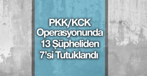 PKK/KCK Operasyonunda 7 Tutuklama!