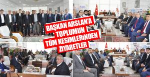 Arslan'a 'Hayırlı Olsun' Ziyaretleri Yoğun Bir Katılımla Başladı
