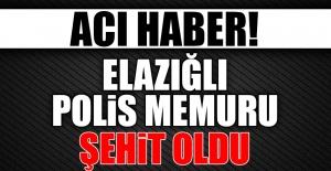 Elazığlı Polis Memuru Şırnak'ta Şehit Oldu