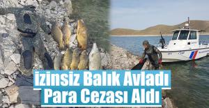 İzinsiz Balık Avlayınca Cezasını Aldı