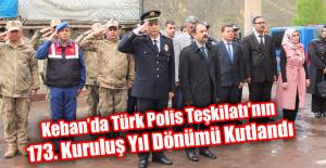 Keban'da Türk Polis Teşkilatı'nın 173. Kuruluş Yıl Dönümü Kutlandı