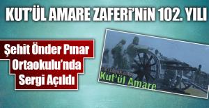 KUT'ÜL AMARE ZAFERİ'NİN 102. YILI