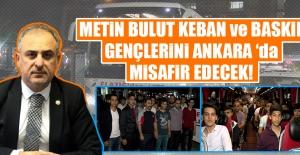 Metin Bulut Keban ve Baskil Gençlerini Ankara 'da Misafir Edecek
