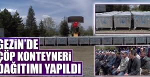Gezin'de Çöp Konteyneri Dağıtımı Yapıldı