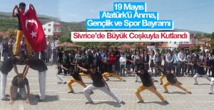 19 Mayıs Atatürk'ü Anma, Gençlik ve Spor Bayramı Sivrice'de Büyük Coşkuyla Kutlandı