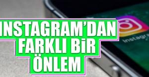 Instagram'dan Farklı Bir Önlem