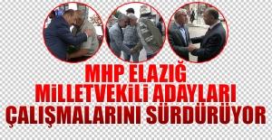 MHP Elazığ Milletvekili Adayları Çalışmalarını Sürdürüyor