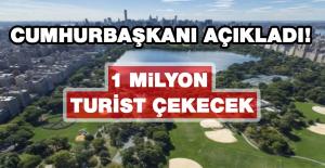 Millet Bahçesi Turizmcileri Heyecanlandırdı: 1 Milyon Turist Çekecek