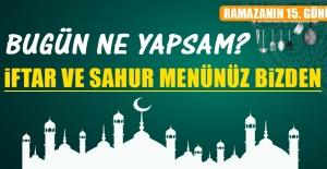 Ramazanın On Beşinci Gününde Elazığlılara Özel Menü