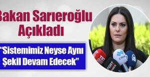Sarıeroğlu'ndan Personel Rejimi Açıklaması