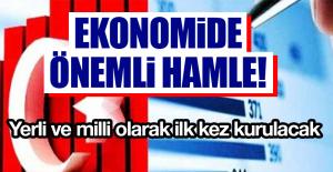 EKONOMİDE ÖNEMLİ HAMLE!