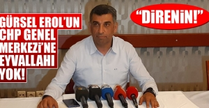 Gürsel Erol, CHP Genel Merkezi'ne Resti Çekti