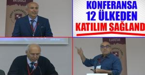 Konferansa 12 Ülkeden Katılım Sağlandı