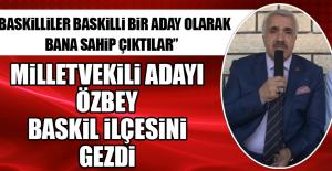 Milletvekili Adayı Özbey, Baskil İlçesini Gezdi