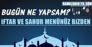 Ramazanın Yirmi Dokuzuncu Gününde Elazığlılara Özel Menü