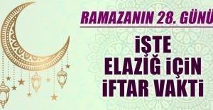 Ramazanın Yirmi Sekizinci Gününde Elazığ'da İftar Vakti Kaçta?