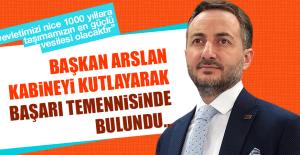 Başkan Asilhan Arslan Kabineyi Kutladı