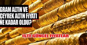 Bugün Gram Altın ve Çeyrek Altın Fiyatı Ne Kadar?