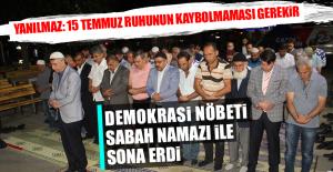 Demokrasi Nöbeti Sabah Namazı İle...