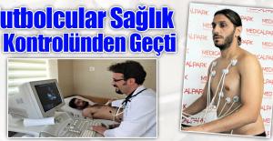 Elazığspor'da Sağlık Kontrolü