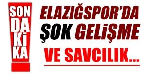 Elazığspor'da Şok Gelişme! Savcılık...