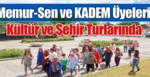 KADEM' KÜLTÜR VE ŞEHİR TURLARI'NDA