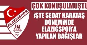 Sedat Karataş Döneminde Elazığspor#039;a...