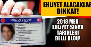 2018 MEB EHLİYET SINAV TARİHLERİ BELLİ...