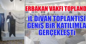 Erbakan Vakfı Elazığ Temsilciliği İl Divan Toplantısı Gerçekleştirildi