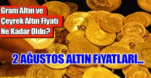 Gram Altın ve Çeyrek Altın Fiyatı Ne Kadar Oldu?