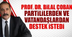 Prof. Dr. Bilal Çoban, Partililerden...