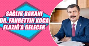 Sağlık Bakanı Dr. Fahrettin Koca Elazığ'a Gelecek