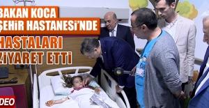 Sağlık Bakanı Koca, Şehir Hastanesi'ni Ziyaret Etti