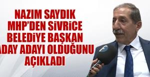 Saydık, Sivrice Belediye Başkan Aday Adaylığını Açıkladı