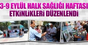 """""""3-9 Eylül Halk Sağlığı Haftası"""""""