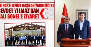 AK Parti Genel Başkan Yardımcısı Cevdet Yılmaz'dan Vali Sonel'e Ziyaret