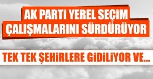 AK Parti Yerel Seçim Çalışmalarını...