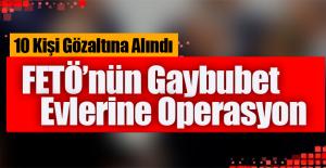 Gaybubet Evlere Operasyon