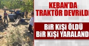 Keban Traktör Devrildi! Ölü ve Yaralı Var