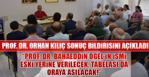 """""""Prof. Dr. Bahaeddin Ögel'in İsmi Eski Yerine Verilmeli"""""""